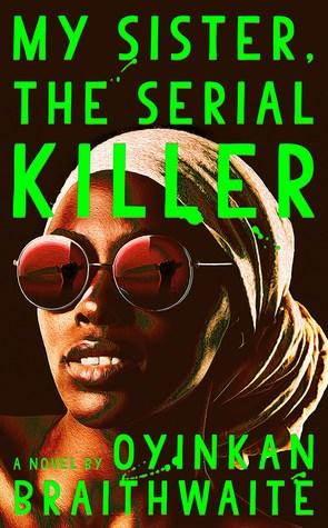 My Sister, The Serial Killer Book Review